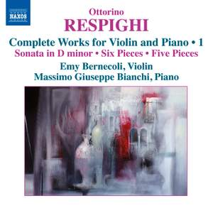 Respighi: Complete Works for Violin and Piano, Volume 1 Product Image