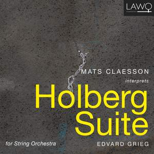 Mats Claesson interprets Holberg Suite