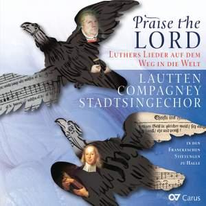 Praise the Lord: Luthers Lieder auf dem Weg in die Welt Product Image
