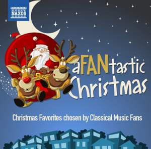 A Fantastic Christmas - Christmas Favorites Chosen by Classical Music Fans