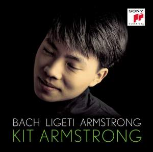 Kit Armstrong plays Bach, Ligeti & Armstrong