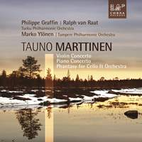 Tauno Marttinen: Violin & Piano Concertos & Phantasy for Cello & Orchestra
