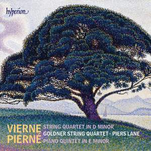 Pierné: Piano Quintet & Vierne: String Quartet