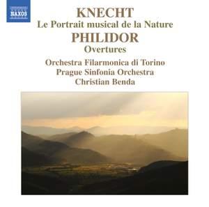 Knecht: Le Portrait musical de la nature & Philidor: Overtures