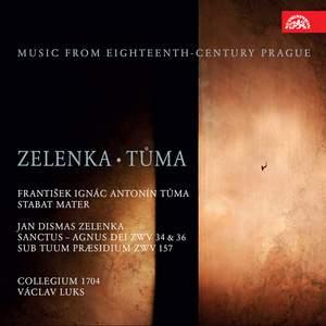 Zelenka & Tůma: Music From 18th Century Prague