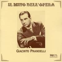 Il mito dell'opera: Giacinto Prandelli (Recorded 1949-1956)