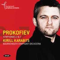 Prokofiev: Symphonies Nos. 3 & 7