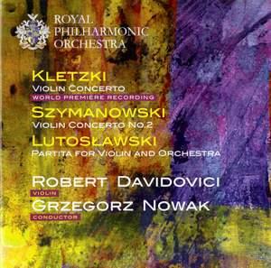 Kletzki & Szymanowski: Violin Concertos