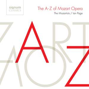 The A-Z of Mozart Opera