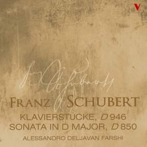 Schubert: Sonata in D Major, D850 & 3 Klavierstücke, D946