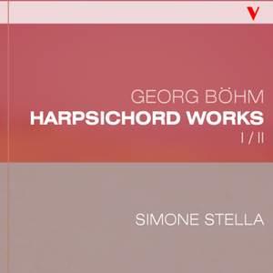 Böhm: Complete Harpsichord Works, Vol. 1