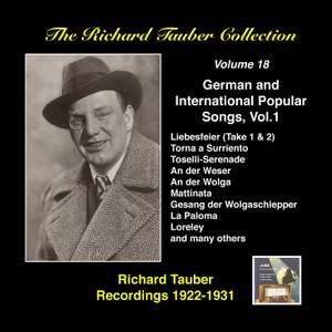 The Richard Tauber Collection, Vol. 18 - German and International Popular Songs I (Recorded 1922-1931)