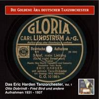 Die Goldene Ära deutscher Tanzorchester: Das Eric Harden Tanzorchester (Recordings 1931-1937)