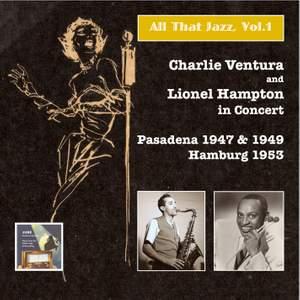 All That Jazz, Vol.1 – Charlie Ventura & Lionel Hampton in Concert (Live)