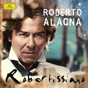 Roberto Alagna: Robertissimo