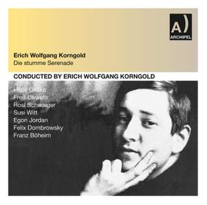 Korngold: Die Stumme Serenade Product Image