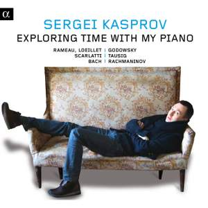 Sergei Kasprov: Exploring time with my piano