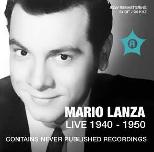 Mario Lanza: Live Recordings 1940-1950