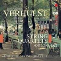 Verhulst: String Quartets Op. 6, Nos. 1 & 2