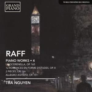 Joachim Raff: Piano Works Volume 4