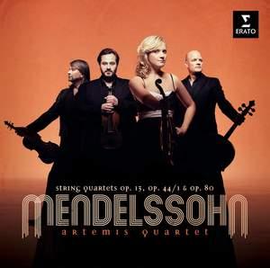 Mendelssohn: String Quartets Nos. 2, 3 & 6
