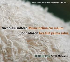 Nicholas Ludford: Missa Inclina cor meum