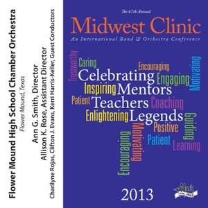 2013 Midwest Clinic: Flower Mound High School Chamber Orchestra