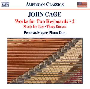 Cage: Works for Two Keyboards, Vol. 2