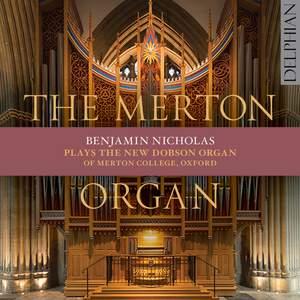 Benjamin Nicholas: The Merton Organ