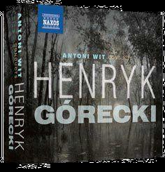 Antoni Wit Conducts Henry Górecki