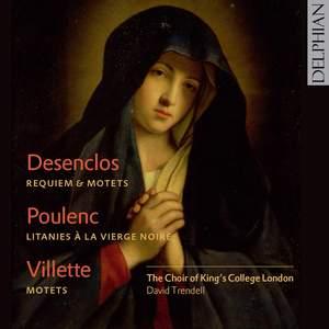 Desenclos: Messe de Requiem, Salve Regina, Motets
