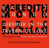 Monk: Basket Rondo - Salzman: Jukebox in the Tavern of Love