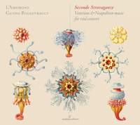 Seconde Stravaganze: Venetian & Neapolitan music for viol consort