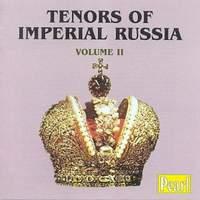 Tenors of Imperial Russia Vol. II