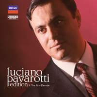 Luciano Pavarotti - Volume 1: The First Decade