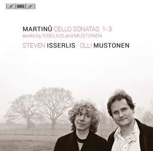 Steven Isserlis plays Martinu, Sibelius & Mustonen