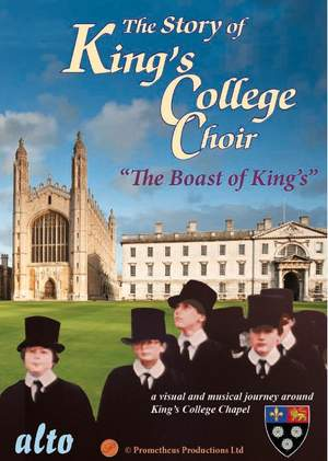 The Story of King's College Choir & Chapel, Cambridge