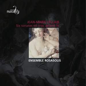 Leclair, J-M: Six Sonatas for Strings Op. 4