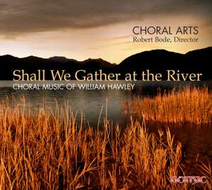 Hawley: Shall We Gather at the River Product Image