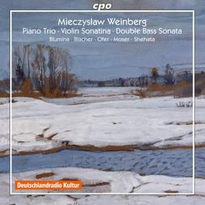 Weinberg: Piano Trio, Violin Sonatina & Double Bass Sonata Product Image