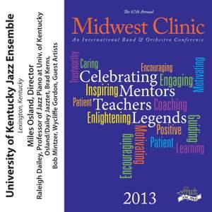 2013 Midwest Clinic: University of Kentucky Jazz Ensemble