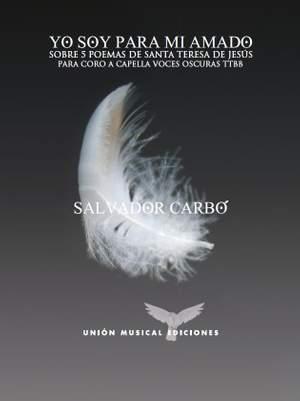 Salvador Carbó: Yo Soy Para Mi Amado