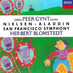 Grieg: Peer Gynt Suites Nos. 1 & 2 and Nielsen: Aladdin Suite