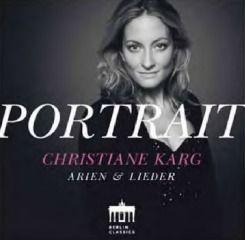Christiane Karg - Arias and Lieder