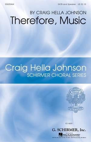 Craig Hella Johnson: Therefore, Music