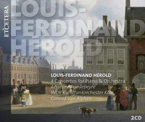 Louis-Ferdinand Hérold: Four Concertos for Piano & Orchestra Product Image