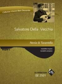 Salvatore Della Vecchia: Nenia & Tarantella