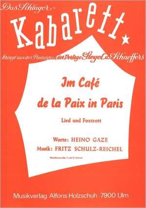 Fritz Schulz-Reichel: Im Cafe de la Paix in Paris