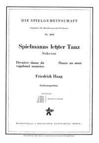 Friedrich Haag: Spielmanns letzter Tanz