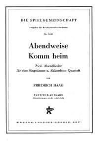 Friedrich Haag: Abendweise / Komm heim